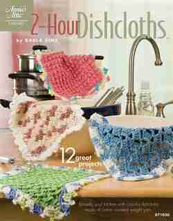 2-Hour Dishcloths by Darla Sims