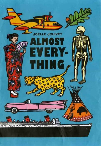 Almost Everything by Joelle Jolivet