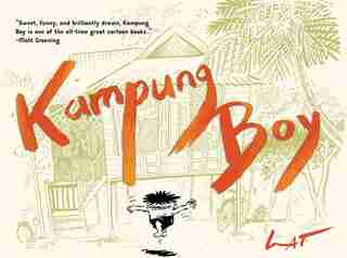 Kampung Boy by Lat Lat