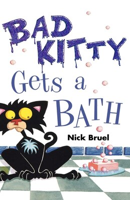 Book Bad Kitty Gets a Bath by Nick Bruel