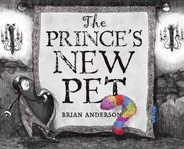 Book The Prince's New Pet by Brian Anderson