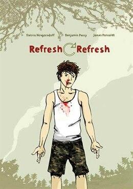 Book Refresh, Refresh by Danica Novgorodoff