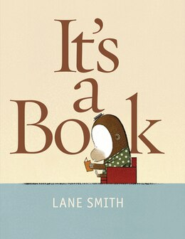 Book It's A Book by Lane Smith