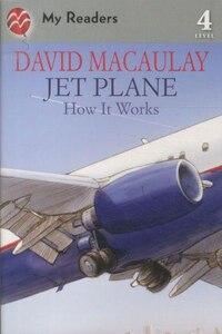 Jet Plane: How It Works: How It Works