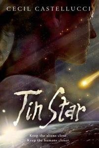 Book Tin Star by Cecil Castellucci