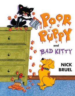 Book Poor Puppy and Bad Kitty by Nick Bruel