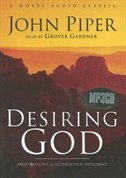 Desiring God: Meditations Of A Christian Hedonist by John Piper