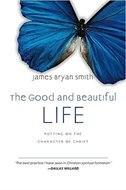 GOOD AND BEAUTIFUL LIFE - AUDIOBOOK: Unabridged