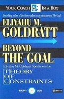 Beyond the Goal: Eliyahu Goldratt Speaks on the Theory of Constraints