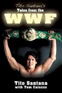 Tito Santana's Tales from the WWF de Tito Santana