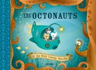 The Octonauts and the Only Lonely Monster: And the Only Lonely Monster