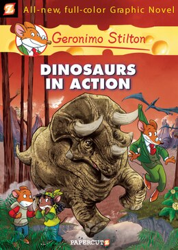 Book Geronimo Stilton Graphic Novels #7: Dinosaurs in Action! by Geronimo Stilton
