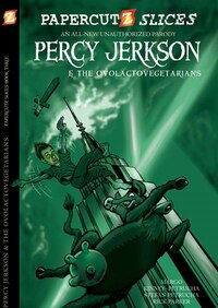 Papercutz Slices #3: Percy Jerkson and the Ovolactovegetarians: Percy Jerkson And The…