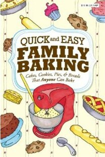 QUICK AND EASY FAMILY BAKING