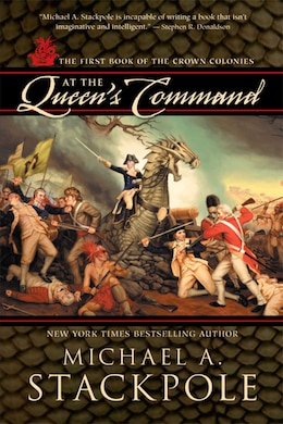 Book At the Queen's Command by Michael A Stackpole