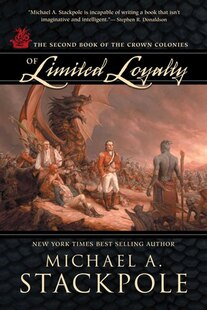 Of Limited Loyalty: The Second Book of the Crown Colonies