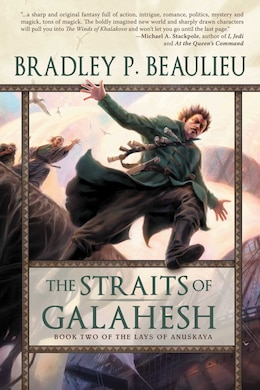 Book The Straits of Galahesh: Book Two of The Lays of Anuskaya by Bradley P. Beaulieu