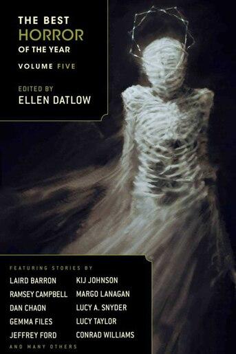 The Best Horror Of The Year Volume Five Book By Ellen Datlow