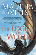 The Edge of Worlds: A Novel of the Raksura
