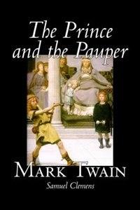 The Prince And The Pauper de Mark Twain