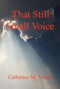 That Still Small Voice by Llc E-booktime