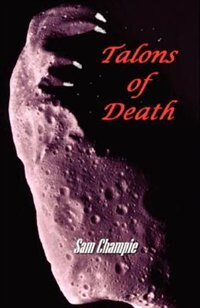 Talons Of Death by Champie, Sam