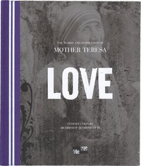 LOVE WORDS & INSPIRATION OF MOTHER TER