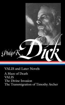 Book Philip K. Dick: Valis And Later Novels by Philip K. Dick