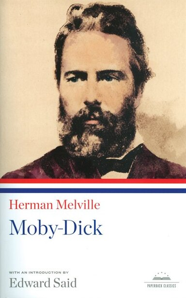 Moby-dick: A Library Of America Paperback Classic by Herman Melville