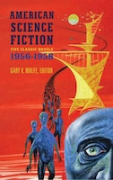 American Science Fiction: Five Classic Novels 1956-58 (loa #228): Double Star / The Stars My…