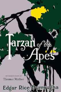 Tarzan Of The Apes: A Library Of America Special Publication by Edgar Rice Burroughs