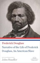 Narrative Of The Life Of Frederick Douglass, An American Slave: (library Of America Paperback…
