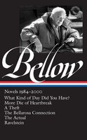 Saul Bellow: Novels 1984-2000: (library Of America #260)