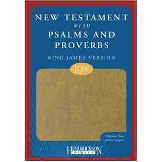 KJV NEW TESTAMENT WITH PSALMS AND PROVERBS: Imitation Leather With Magnetic Flap Closure - Tan by Hendrickson Publishing