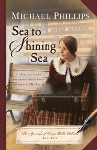 Book SEA TO SHINING SEA by Michael Phillips