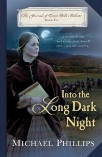 Book INTO THE LONG DARK NIGHT by Michael Phillips