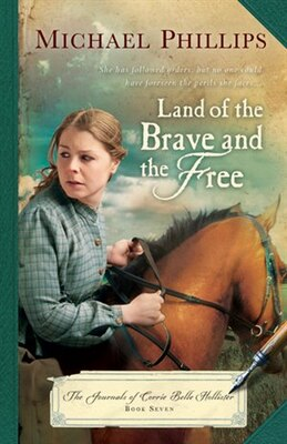Book LAND OF THE BRAVE AND THE FREE by Michael Phillips