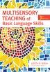 Multisensory Teaching Of Basic Language Skills by Beverly J. Wolf