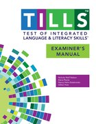 Test Of Integrated Language And Literacy Skills' (tills' ) Examiner's Manual