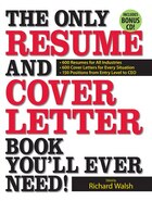 The Only Resume And Cover Letter Book You'll Ever Need!: 600 Resumes for All Industries 600 Cover…