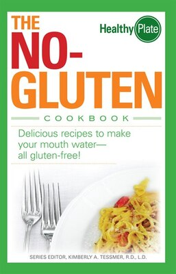 Book The No-Gluten Cookbook: Delicious Recipes to Make Your Mouth Water?all gluten-free! by Richard Marx