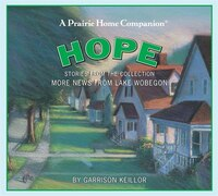 More News From Lake Wobegon: Hope