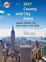 County And City Extra 2017: Annual Metro, City, And County Databook