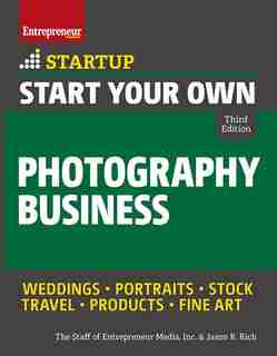Start Your Own Photography Business de Inc. The Staff Of Entrepreneur Media, Inc.