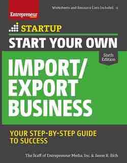 Start Your Own Import/export Business de Inc. The Staff Of Entrepreneur Media, Inc.