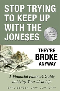 Stop Trying To Keep Up With The Joneses: They're Broke Anyway