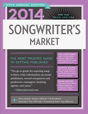 2014 Songwriter's Market by James Duncan