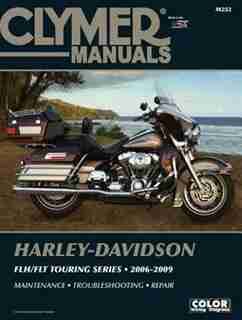 Harley-davidson Flh/flt Touring Series 2006-2009 by Clymer Publications