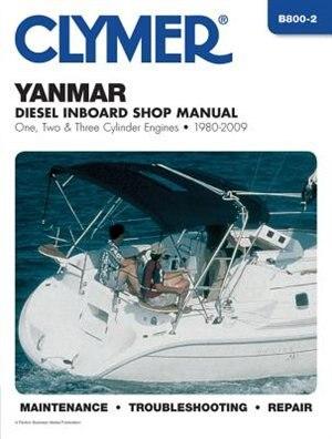 Yanmar Diesel Inboard Engines 1980-2009 by Penton Staff