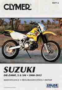 Suzuki Dr-z400e, S & Sm Manual 2000-2012 by Penton Staff